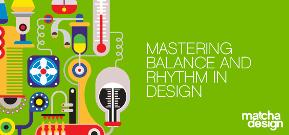 Mastering Balance and Rhythm in Design